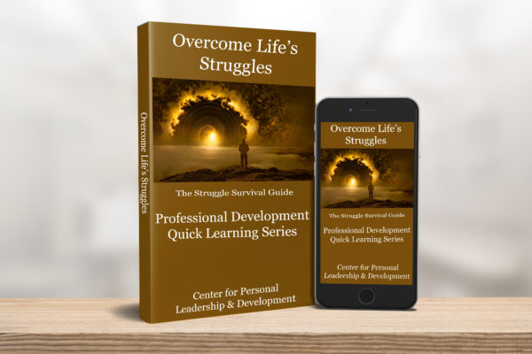 Overcome Life's Struggles